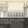 "Exhibition ""Andrea Palladio in Venice"" - Correr Museum"